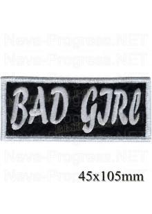 """Шеврон РОК атрибутика """"Bad Girl"""" белая вышивка, оверлок, черный фон, липучка или термоклей."""