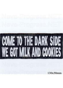 """Шеврон РОК атрибутика """"Come to the dark side we got milk and cookies """" белая вышивка, оверлок, черный фон, липучка или термоклей."""